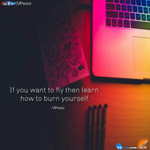 Read more about the article Learn how to burn yourself – Motivational Quotes
