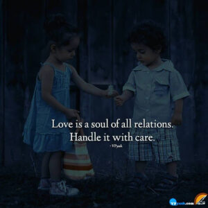 Love IS A Soul Of All Relations
