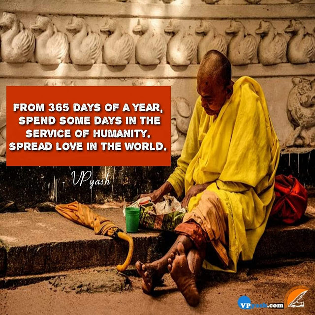 Spread Some Love In The World By Giving Some Time To  Humanity