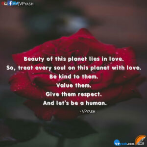 Read more about the article Beauty of this planet lies in Love – Motivational Quotes