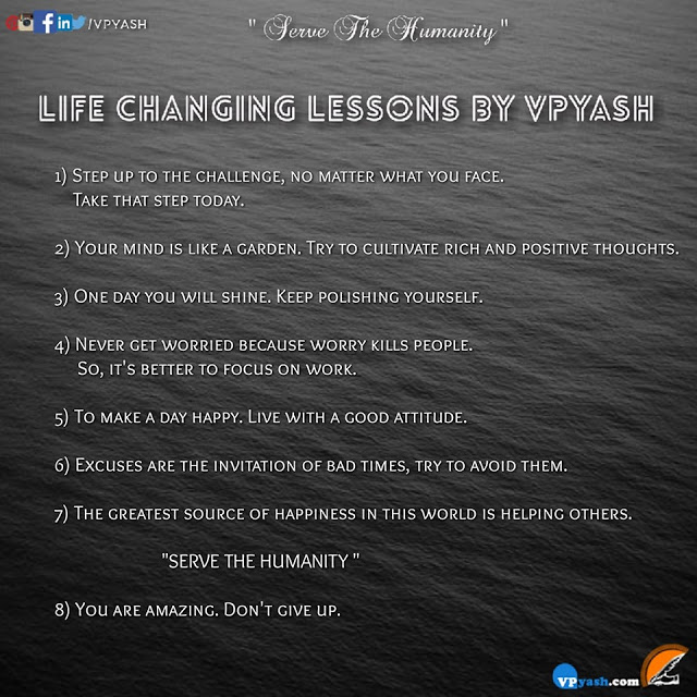 You are currently viewing LIFE CHANGING LESSONS BY VPYASH