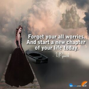 Forget your all worries